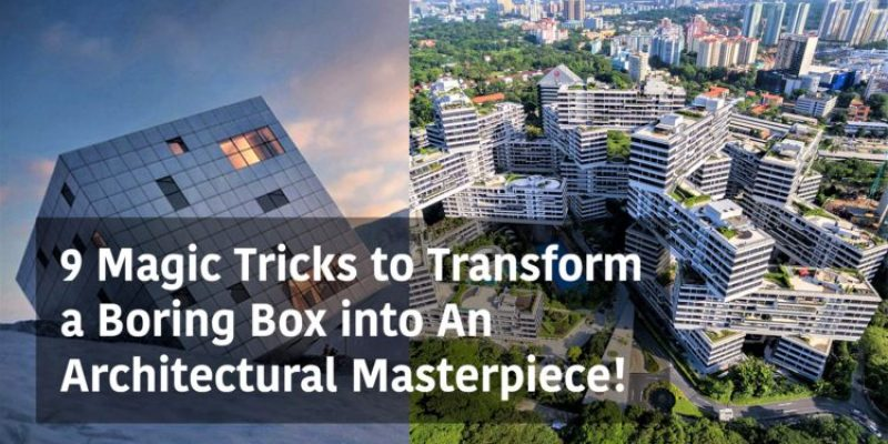 معماری ساختمان جعبه ای شکل ؛ ۹ ترفند تبدیل ساختمان جعبه ای به شاهکار معماری!